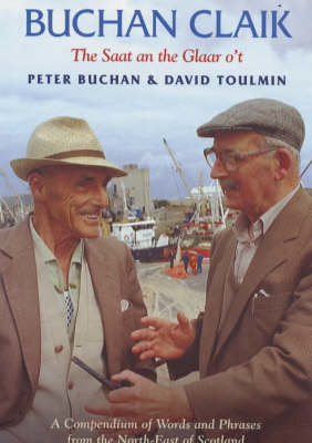 Picture of Buchan Claik: A Compendium of Words and Phrases from the North-east of Scotland