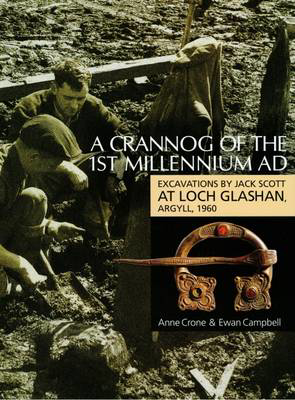 Picture of A Crannog of the First Millenium AD: Excavations by Jack Scott at Loch Glashan, Argyll, 1960