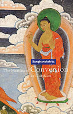 Picture of The Meaning of Conversion in Buddhism