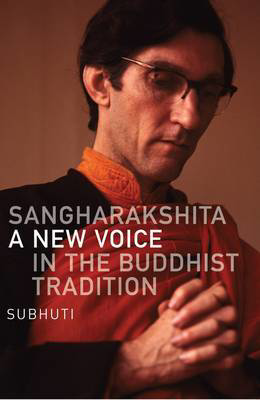 Picture of Sangharakshita: A New Voice in the Buddhist Tradition