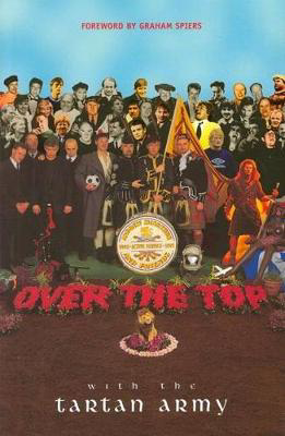 Picture of Over the Top with the Tartan Army: Active Service 1992-97