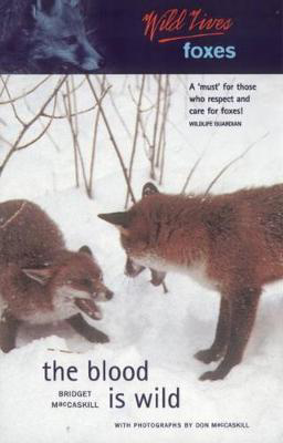 Picture of Wild Lives Foxes: The Blood is Wild