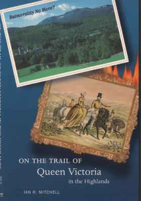 Picture of On the Trail of Queen Victoria in the Highlands