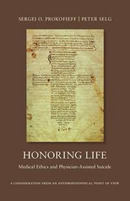Picture of Honoring Life: Medical Ethics and Physician-Assited Suicide
