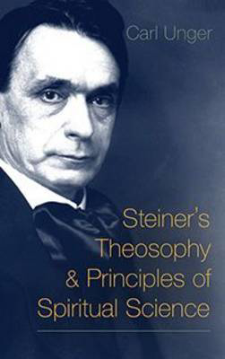 Picture of Steiner's Theosophy and Principles of Spiritual Science