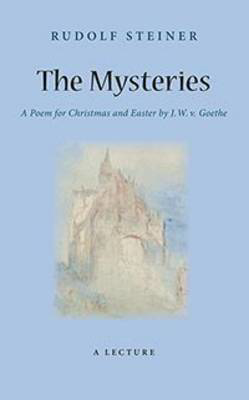 Picture of The Mysteries: A Poem for Christmas and Easter by W. J. v. Goethe