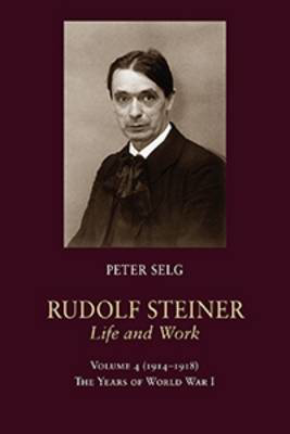 Picture of Rudolf Steiner, Life and Work: The Years of World War I