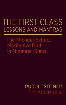 Picture of The First Class Lessons and Mantras: The Michael School Meditative Path in Nineteen Steps