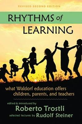 Picture of Rhythms of Learning: What Waldorf Education Offers Children, Parents & Teachers