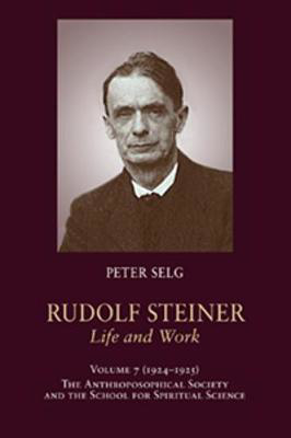 Picture of Rudolf Steiner, Life and Work: 1924-1925: The Anthroposophical Society and the School for Spiritual Science