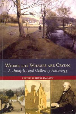 Picture of Where the Whaups are Crying: A Dumfries and Galloway Anthology