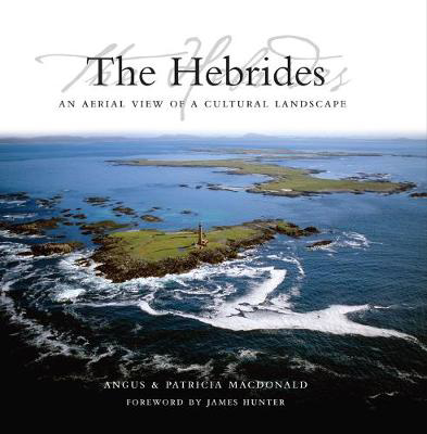 Picture of The Hebrides: An Aerial View of a Cultural Landscape