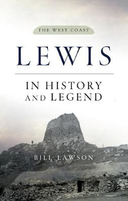 Picture of Lewis in History and Legend: The West Coast