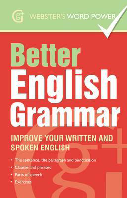 Picture of Better English Grammar: Improve Your Written and Spoken English