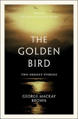 Picture of The Golden Bird: Two Orkney Stories