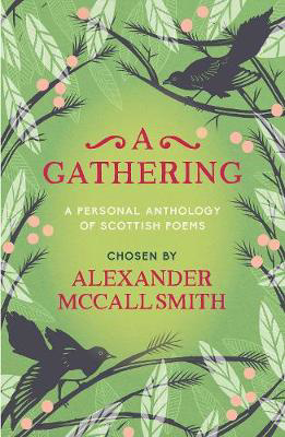Picture of A Gathering: A Personal Anthology of Scottish Poems