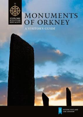Picture of Monuments of Orkney: A Visitor's Guide