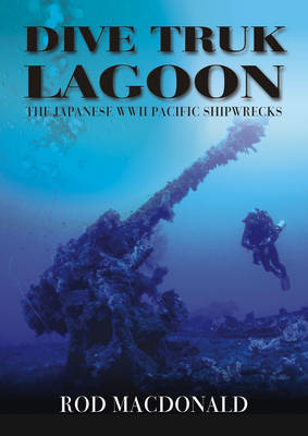 Picture of Dive Truk Lagoon: The Japanese WWII Pacific Shipwrecks