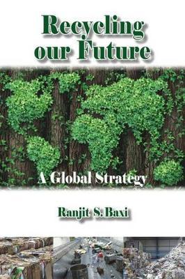 Picture of Recycling Our Future: A Global Strategy