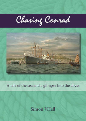 Picture of Chasing Conrad: A Tale of the Sea and a Glimpse into the Abyss