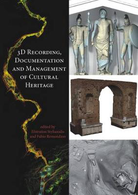 Picture of 3D Recording, Documentation and Management of Cultural Heritage