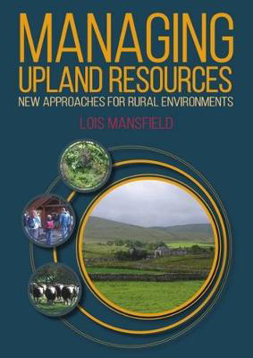 Picture of Managing Upland Resources: New Approaches for Rural Environments