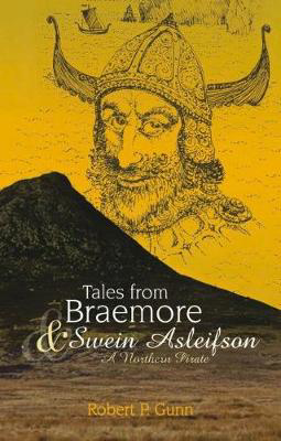 Picture of Tales from Braemore & Swein Asleifson - a Northern Pirate