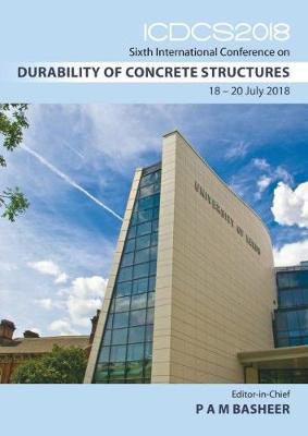 Picture of ICDCS 2018: Sixth International Conference on Durability of Concrete Structures