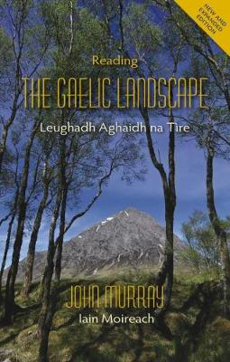 Picture of Reading the Gaelic Landscape: Leughadh Aghaidh na Tire