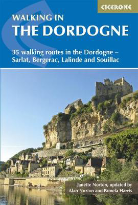 Picture of Walking in the Dordogne: 35 walking routes in the Dordogne - Sarlat, Bergerac, Lalinde and Souillac