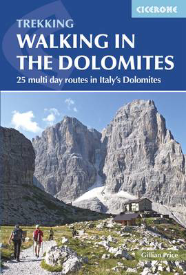 Picture of Walking in the Dolomites: 25 multi-day routes in Italy's Dolomites