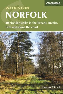 Picture of Walking in Norfolk: 40 circular walks in the Broads, Brecks, Fens and along the coast
