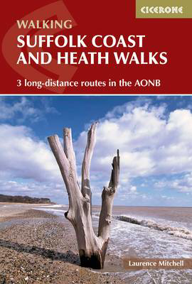 Picture of Suffolk Coast and Heath Walks: 3 long-distance routes in the AONB: the Suffolk Coast Path, the Stour and Orwell Walk and the Sandlings Walk