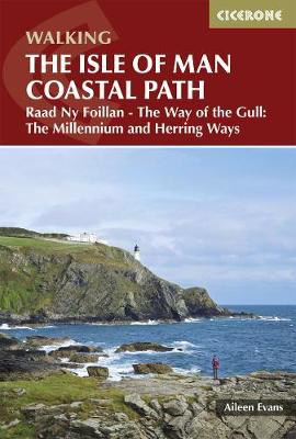 Picture of Isle of Man Coastal Path: Raad Ny Foillan - The Way of the Gull; The Millennium and Herring Ways