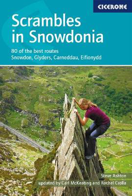 Picture of Scrambles in Snowdonia: 80 of the best routes - Snowdon, Glyders, Carneddau, Eifionydd and outlying areas