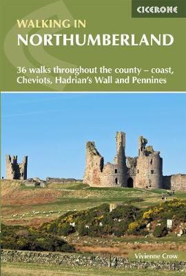 Picture of Walking in Northumberland: 36 walks throughout the national park - coast, Cheviots, Hadrian's Wall and Pennines