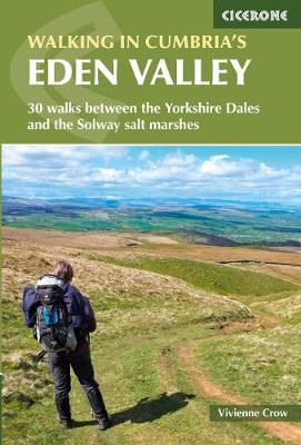 Picture of Walking in Cumbria's Eden Valley: 30 walks between the Yorkshire Dales and the Solway salt marshes