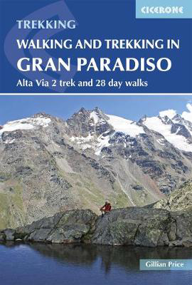 Picture of Walking and Trekking in the Gran Paradiso: Alta Via 2 trek and 28 day walks