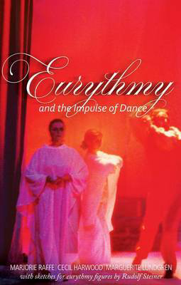 Picture of Eurythmy and the Impulse of Dance