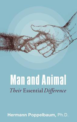 Picture of Man and Animal: Their Essential Difference