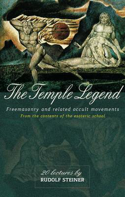 Picture of The Temple Legend: Freemasonry and Related Occult Movements from the Contents of the Esoteric School