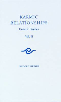 Picture of Karmic Relationships: Esoteric Studies: Volume 2