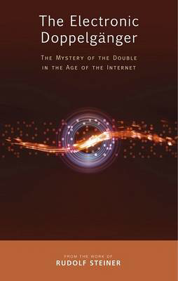 Picture of The Electronic Doppelganger: The Mystery of the Double in the Age of the Internet