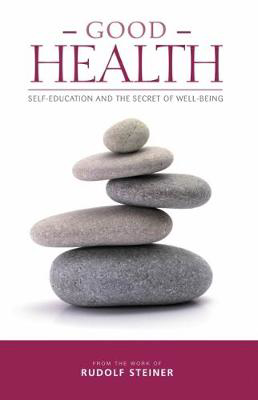 Picture of Good Health: Self-Education and the Secret of Well-Being