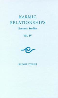 Picture of Karmic Relationships: Esoteric Studies: 4