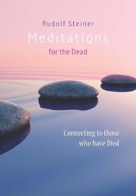 Picture of Meditations for the Dead: Connecting to those who have Died