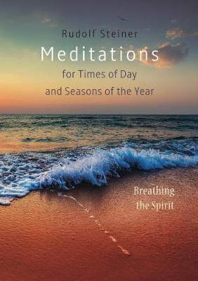 Picture of Meditations: for Times of Day and Seasons of the Year. Breathing the Spirit