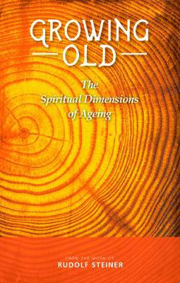 Picture of Growing Old: The Spiritual Dimensions of Ageing