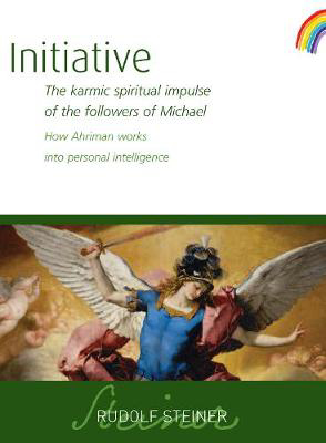 Picture of Initiative: The karmic spiritual impulse of the followers of Michael. How Ahriman works into personal intelligence