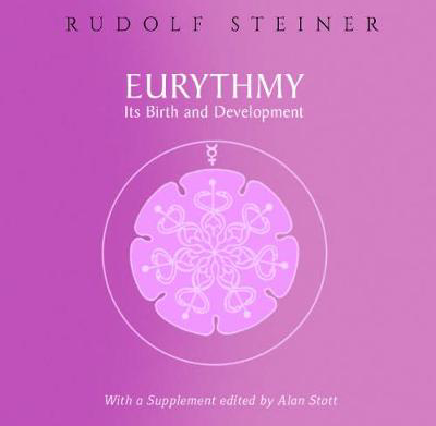 Picture of Eurythmy, Its Birth and Development